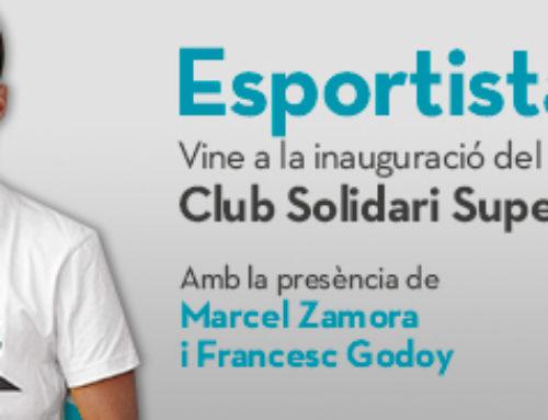 Vine a la inauguració del nou Club Solidari Superacció